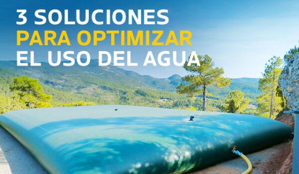 3 soluciones para optimizar el uso del agua